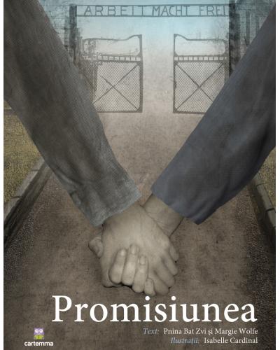 Promisiunea - Pnina Bat Zvi, Margie Wolfe și Isabelle Cardinal