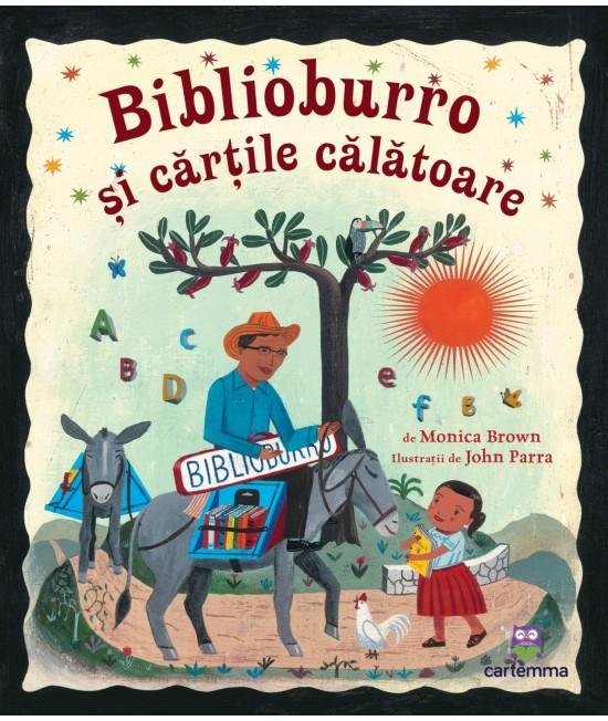 Biblioburro și cărțile călătoare - Monica Brown și John Parra