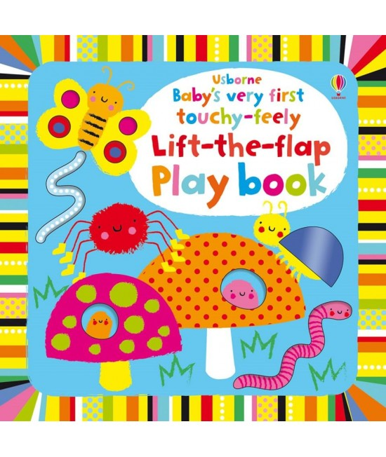 Baby's very first Touchy-feely Lift-the-flap play book - Baby's very first play books - Stella Baggot