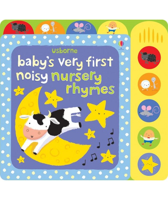 Baby's very first Noisy nursery rhymes - Baby's very first sound books - Fiona Watt & Stella Baggott