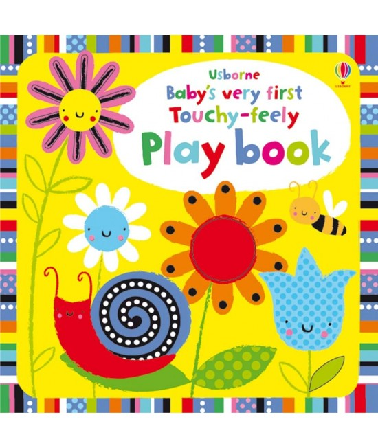 Baby's very first Touchy-feely Play book - Baby's very first play books - Stella Baggott