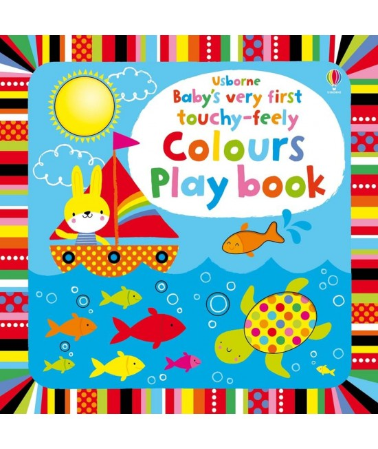 Baby's very first Touchy-feely Colours play book - Baby's very first play books - Stella Baggott