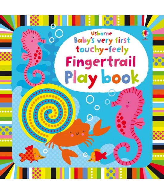 Baby's very first Touchy-feely Fingertrail play book - Baby's very first play books - Stella Baggott