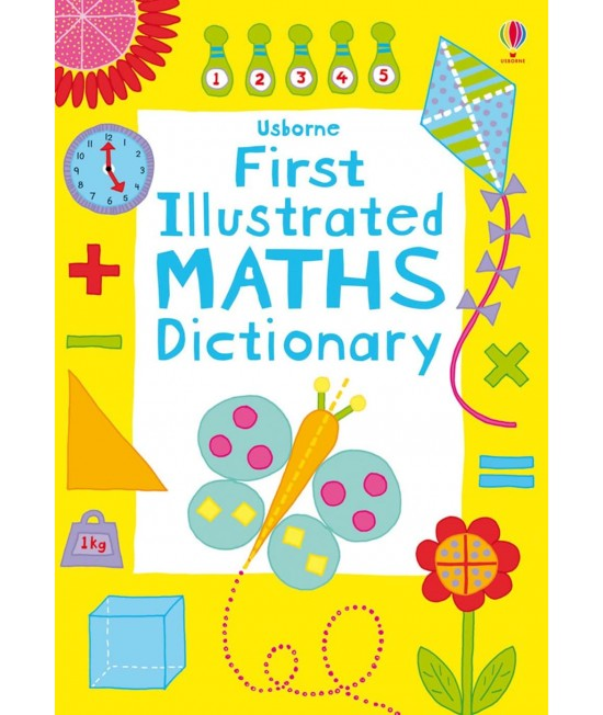 Usborne First Illustrated Maths Dictionary - Illustrated dictionaries and thesauruses