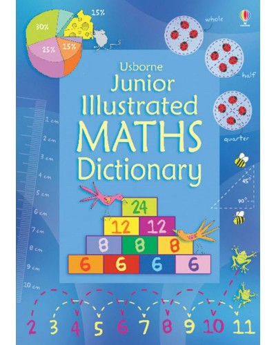Junior Illustrated Maths Dictionary - Illustrated dictionaries and thesauruses