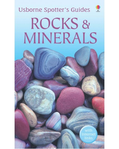 Rocks and minerals - Usborne Spotter's Guides - Alan Woolley