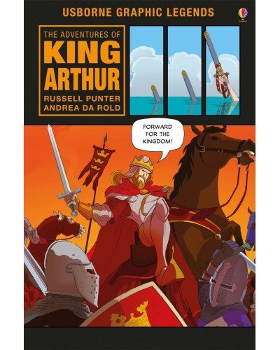The Adventures of King Arthur - Usborne Graphic Novels