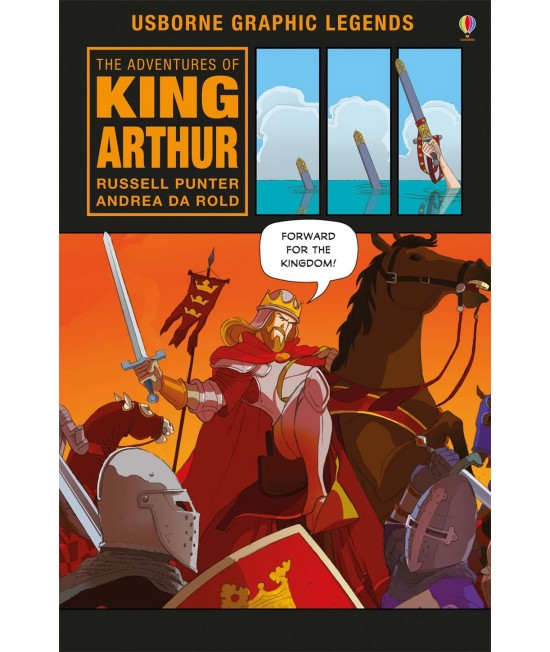 The Adventures of King Arthur - Usborne Graphic Novels